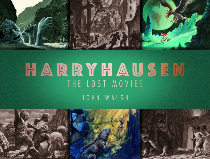 Harryhausen The Lost Movies book cover